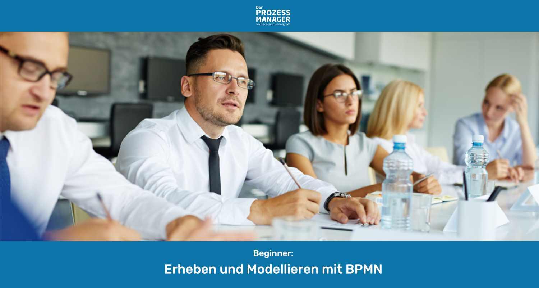 Erheben und Modellieren mit BPMN
