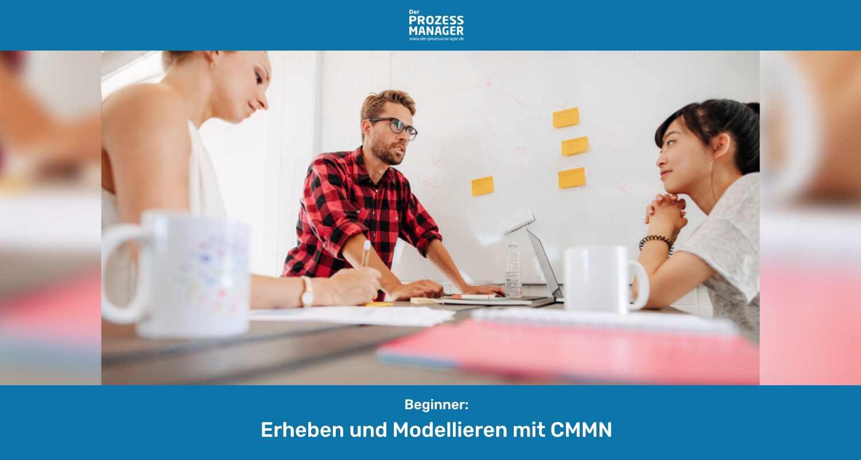 Erheben und Modellieren mit CMMN
