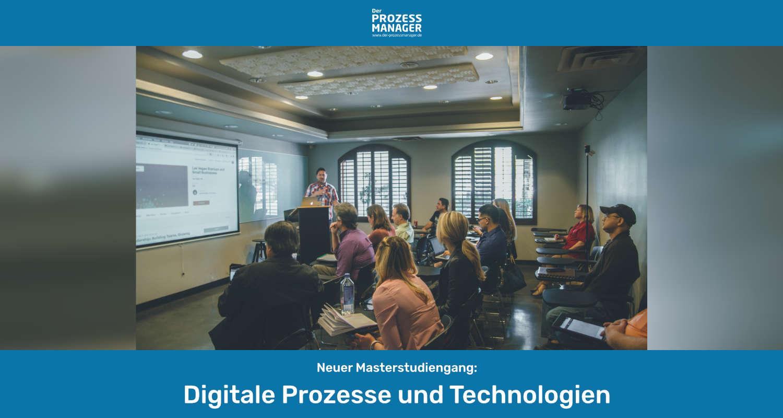 Neues Masterstudium in Stuttgart: Digitale Prozesse und Technologien