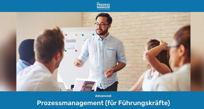 Prozessmanagement (für Führungskräfte)