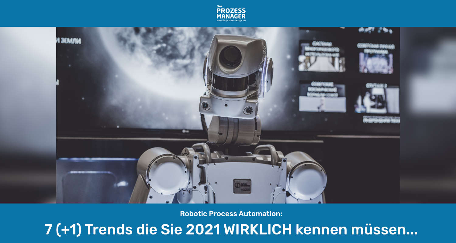 Top 8 Trends für Robotic Process Automation in 2021
