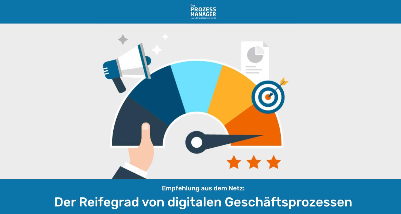 Der Reifegrad von digitalen Geschäftsprozessen