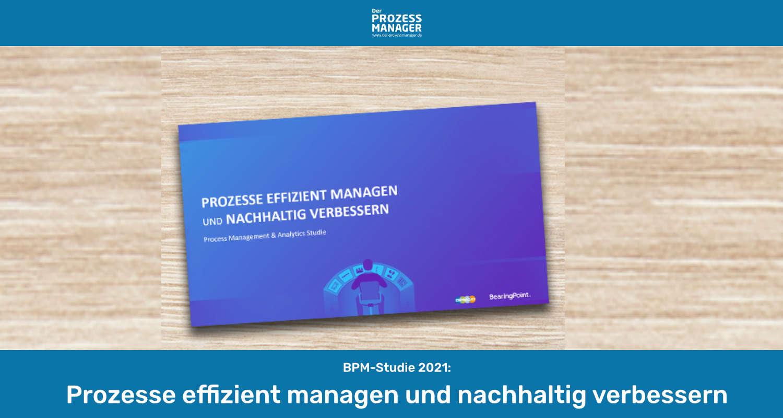 """BPM Studie 2021 """"Prozessmanagement & Analytics"""""""