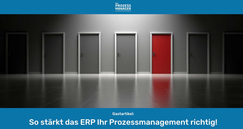ERP Auswahl – Einfluss auf das Prozessmanagement?